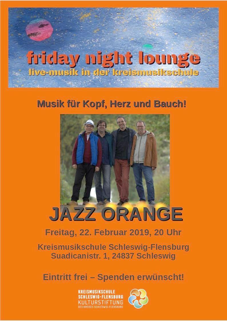 2. friday night lounge: mit Jazz-Orange - 22.2.2019